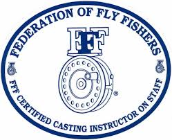 Federation of Fly Fishers - FFF Certified Casting Instructor on Staff